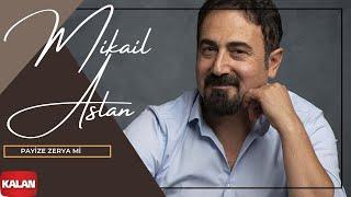 Mikaîl Aslan - Payîzê Zerya Mi [ Axpîn © 2018 Kalan Müzik ]