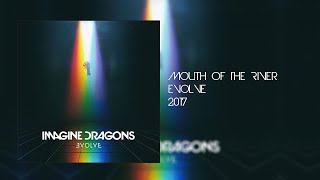 Imagine Dragons- Mouth Of The River Lyrics