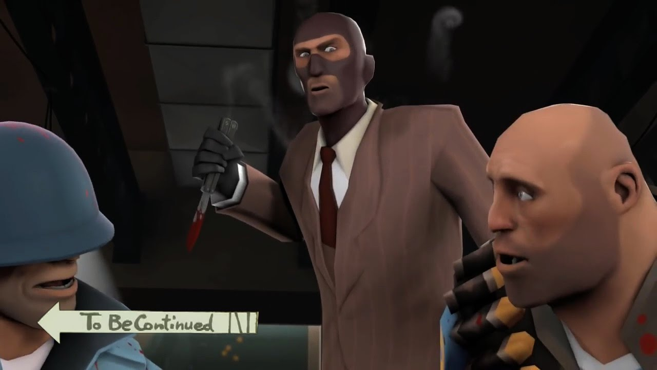 Tf2 Meet The Spy To Be Continued Meme Youtube