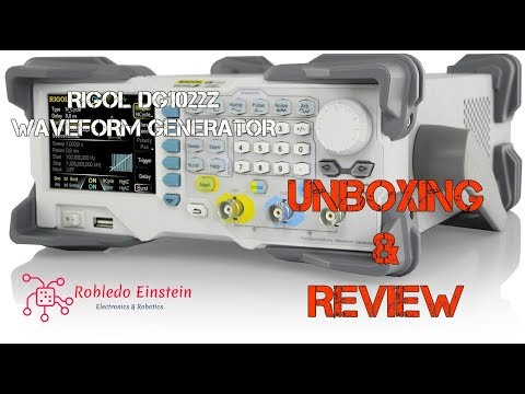 RIGOL DG1022Z Arbitrary Waveform Generator: Unboxing and Review