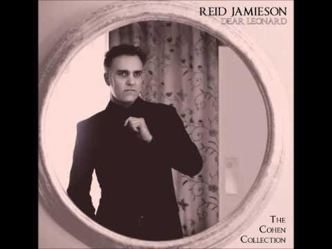 HALLELUJAH - Reid Jamieson (Leonard Cohen cover) from DEAR LEONARD