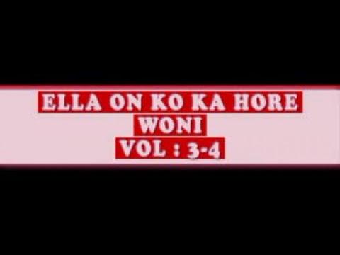 ELLA ON KO KA HORAI WONI 3-4 VERSION POULAR