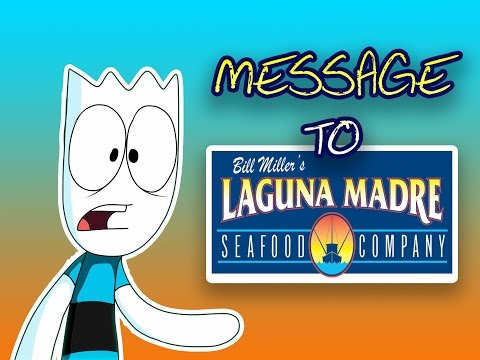 Message to Laguna Madre's/Bill Millers