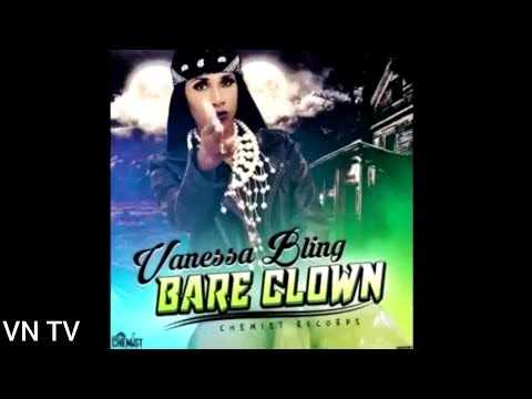 Vanessa Bling - Bare Clown - (Official Audio) - 2017