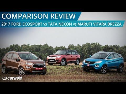 2017 Ford EcoSport vs Tata Nexon vs Maruti Vitara Brezza  | Comparison Review