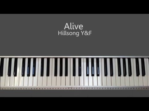 Alive -  Hillsong Young and Free Piano Tutorial and Chords