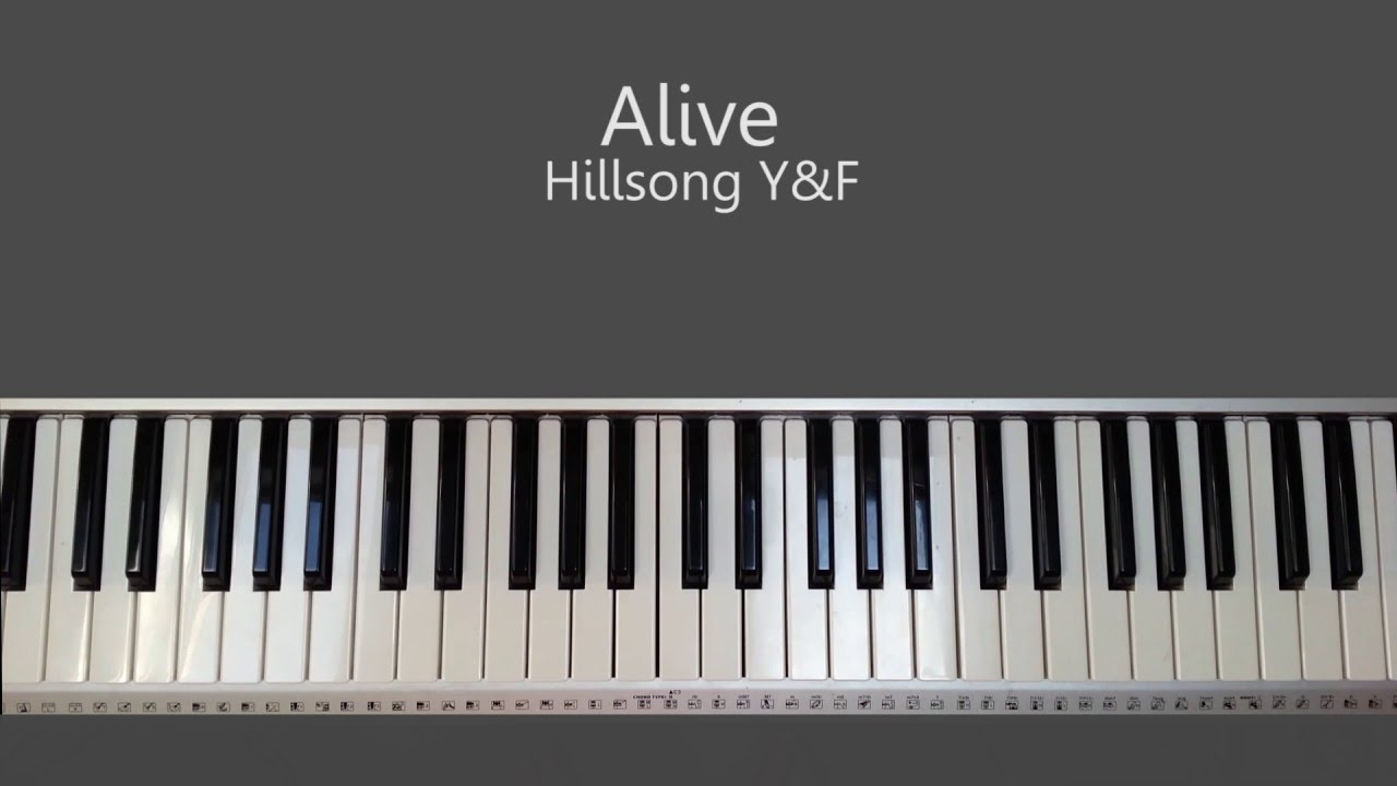 Alive   Hillsong Young and Free Piano Tutorial and Chords