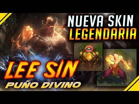 LEE SIN Puño DIVINO - Nueva SKIN LEGENDARIA todas las ANIMACIONES | Noticias League Of Legends LOL