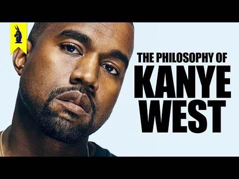 The Philosophy of Kanye West Wisecrack Edition