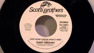 Terry Gregory - Every Second Someone Breaks A Heart
