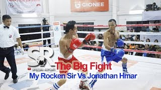 SR : The Big Fight - My Rocken Sir vs Jonathan Hmar