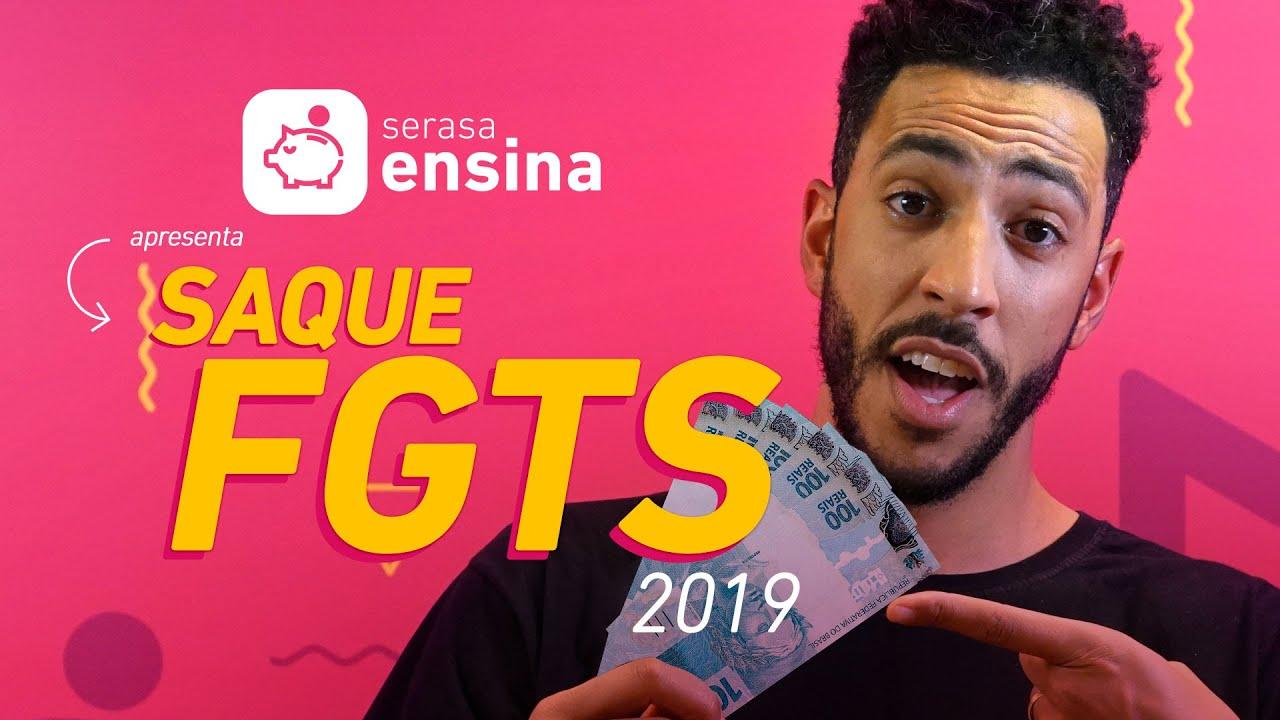 SAQUE FGTS 2019: SAIBA COMO FUNCIONA! SERASA ENSINA