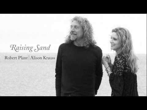 "Robert Plant & Alison Krauss - ""Sister Rosetta Goes Before Us"""