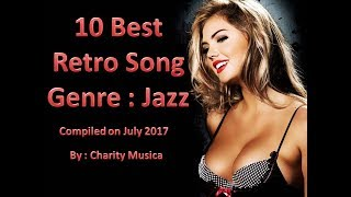 10 Best Retro Jazz Song on July 2017