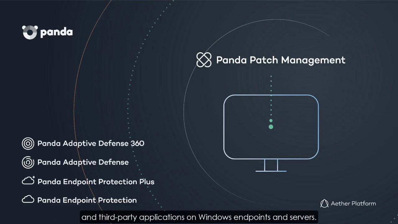 Patching and Vulnerability Management with Panda Patch Management