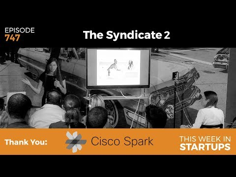 E747: The Syndicate 2: Top Startups Pitch to World-Class Investors