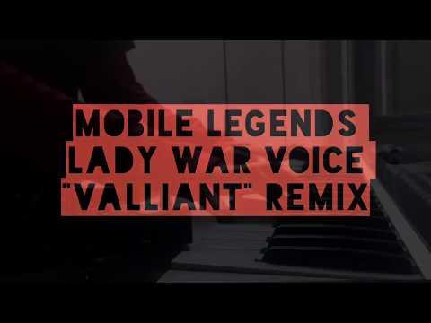 """MOBILE LEGENDS """"LADY WAR VOICE"""" - Valliant (Remix)"""