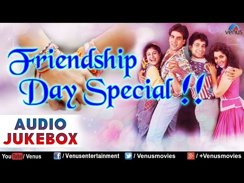 Zindagi Ka Naam Dosti : Friendship Day Special Songs || Audio Jukebox