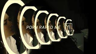 I - 'Porn raped me - À cause du porno' by Aiyana Heyoka