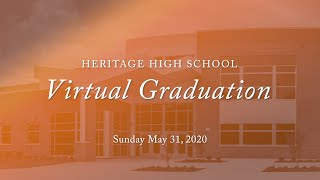 2020 Heritage High School Virtual Graduation Ceremony