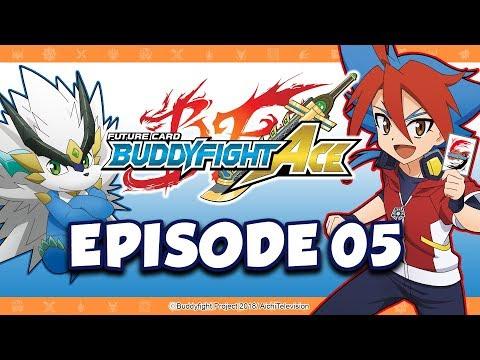 [Episode 05] Future Card Buddyfight Ace Animation
