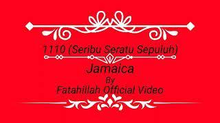 Jamaica - 1110 (Seribu Seratus Sepuluh) Official Cover Lyric