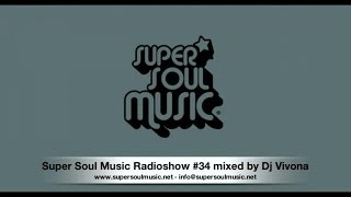 Download Super Soul Music Radioshow #34 mixed by Dj Vivona MP3 song and Music Video