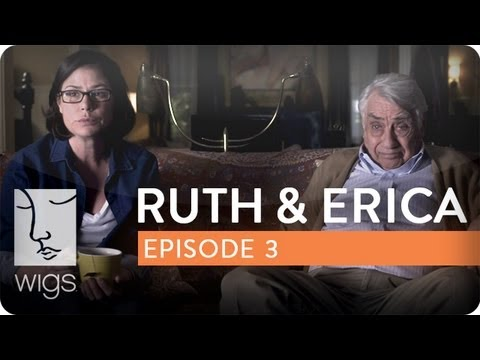 Ruth & Erica | Ep. 3 of 13 | Feat. Maura Tierney & Lois Smith | WIGS