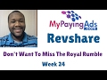 My Paying Ads 2017 | Dont Want To Miss The Royal Rumble | Week 24