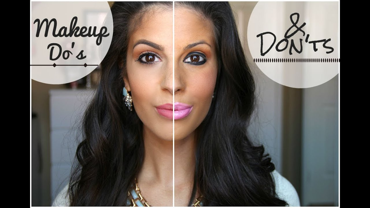 Makeup Do's and Don'ts