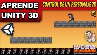 APRENDE UNITY 3D - CONTROL BÁSICO DE UN PERSONAJE 2D #1 - Tutorial Español