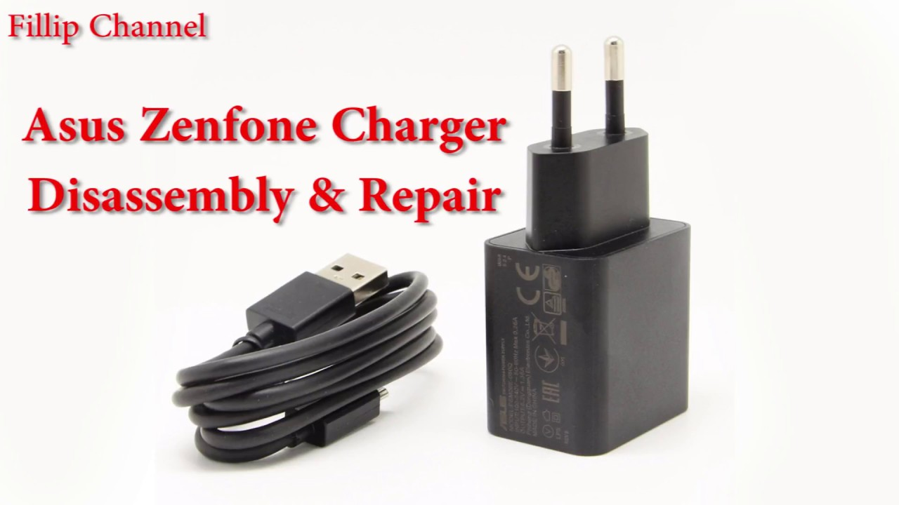 Asus Zenfone Charger Disassembly And Repair Youtube