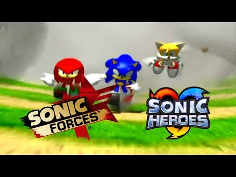 Sonic Heroes Intro But With Sonic Forces Fist Bump