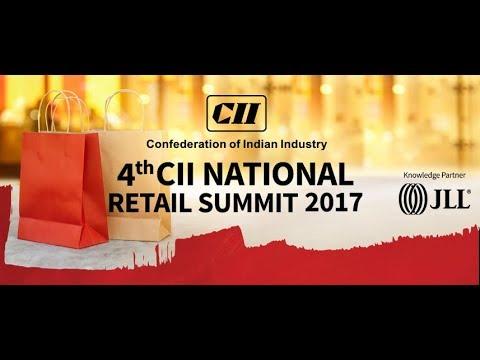 JLL India- Knowledge Partner at 'CII National Retail Summit 2017' - Delhi