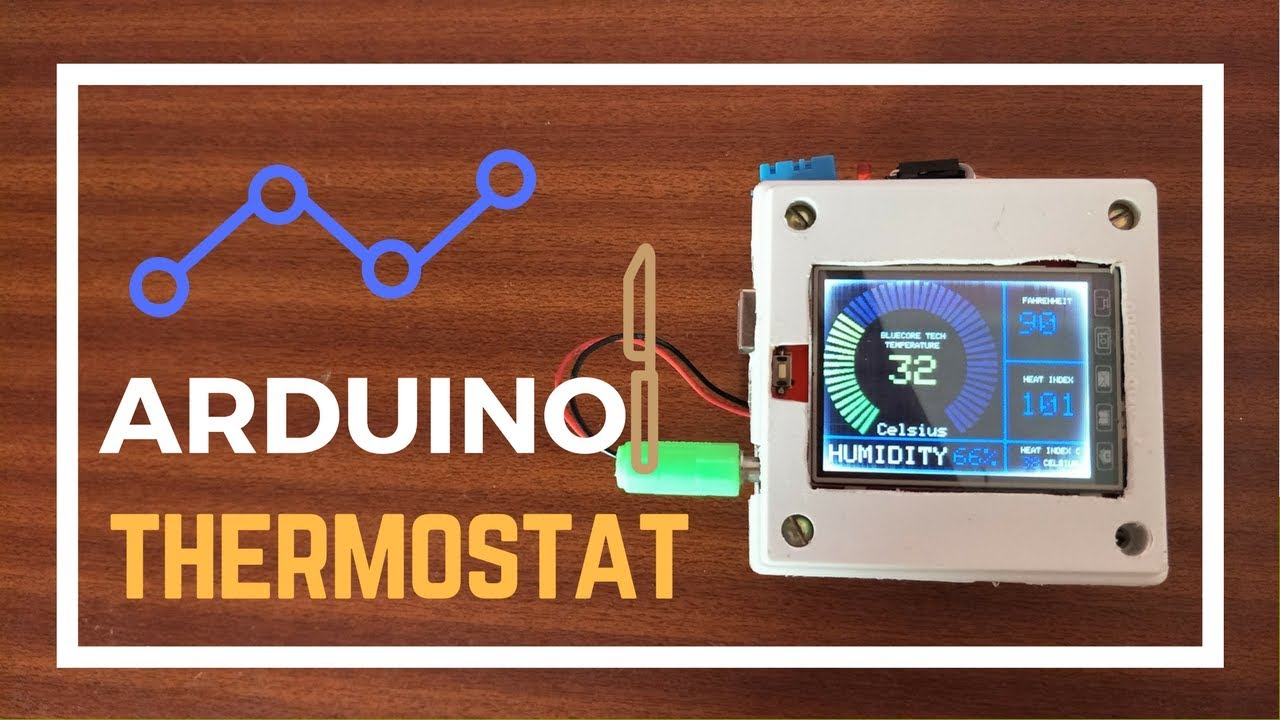 Make Digital Thermostat | Arduino DIY