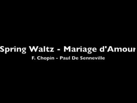 FREE SHEET MUSIC: Spring Waltz - Mariage d'Amour,  Chopin - Paul de Senneville