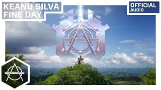 Keanu Silva - Fine Day (Official Audio)