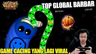 MAIN GAME CACING YANG LAGI VIRAL - AUTO TOP GLOBAL BARBAR! WORMS ZONE IO