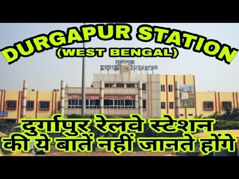 DURGAPUR (WEST BENGAL)!! DURGAPUR RAILWAY STATION HISTORY!! DURGAPUR STATION!! DURGAPUR CITY BURDWAN