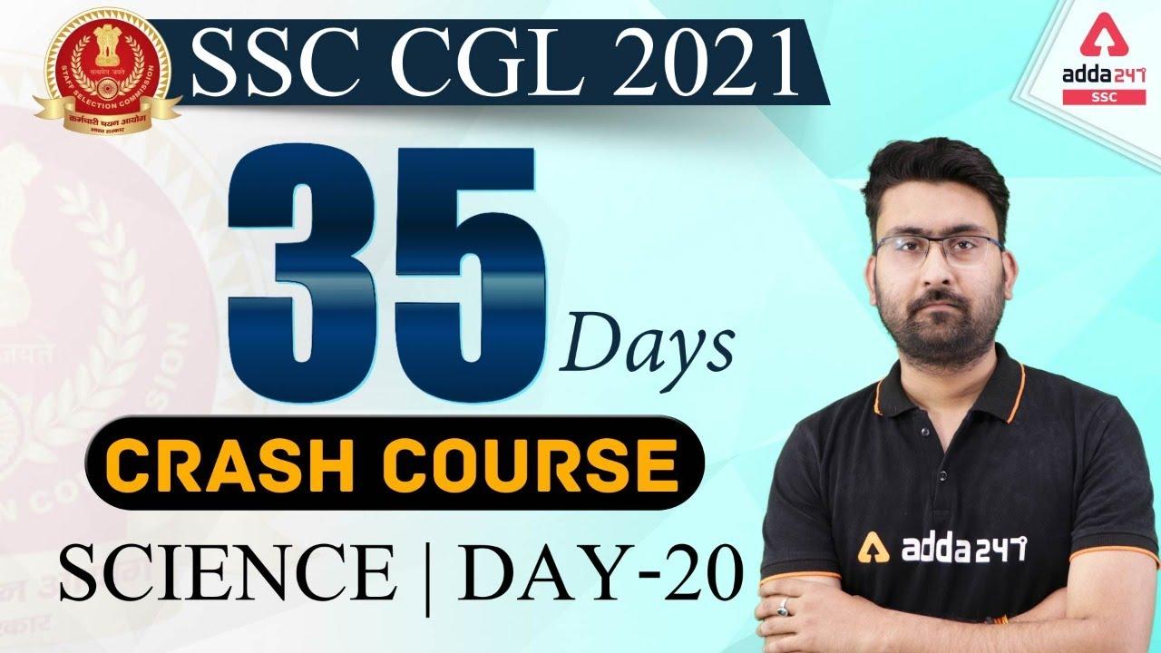 SSC CGL 2021 | Science #20 | 35 Days Crash Course To Crack SSC CGL Exam