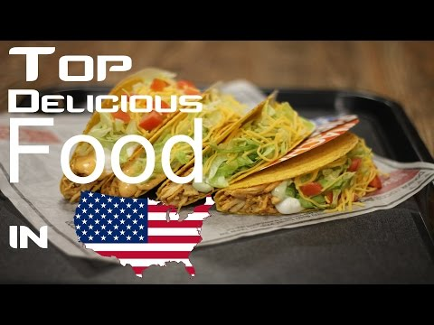 Top 10 Delicious Food In USA