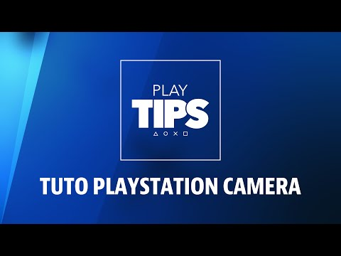 PlayTIPS #05 - Tuto PlayStation Camera : Installation Et Configuration