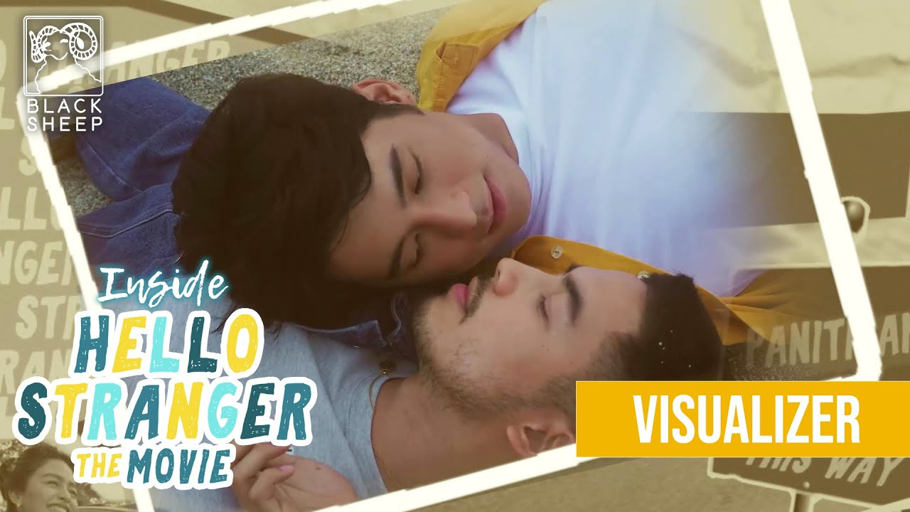 Inside Hello Stranger The Movie | Visualizer