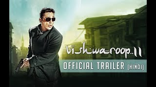 Vishwaroop 2 | Official Trailer | Kamal Haasan, Rahul Bose | August 10