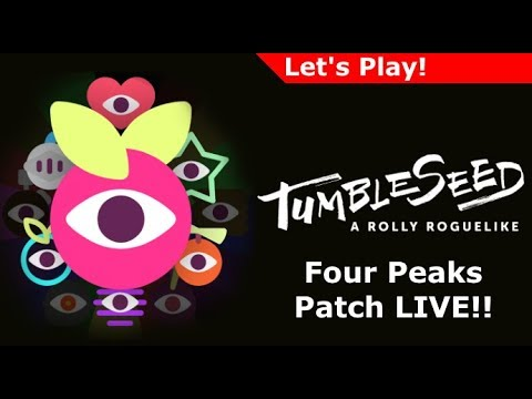 Let's Play: Tumbleseed Four Peaks Update