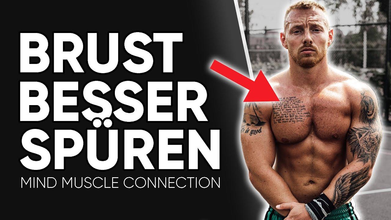BRUST BESSER SPÜREN - So verbesserst du deine MIND MUSCLE Connection!