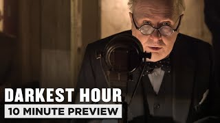Darkest Hour | 10 Minute Preview | Film Clip | Own It On 4K Ultra HD, Blu-ray, DVD & Digital