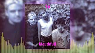 Mouthfull - 16