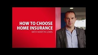 Martin Lewis on H๐w to Choose Home Insurance