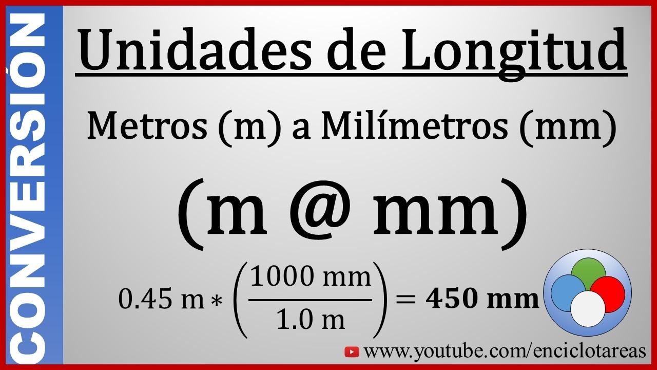 d7f91698c Convertir de Metros a Milímetros (m a mm) - YouTube